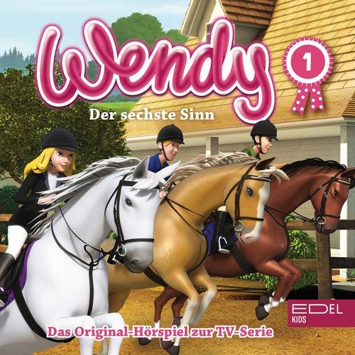 Folge 1: Der sechste Sinn / Vertrauen ist der Schlüssel (Das Original-Hörspiel zur TV-Serie) von Wendy