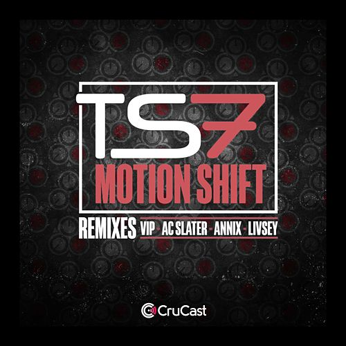 Motion Shift (Remixes) von Ts7