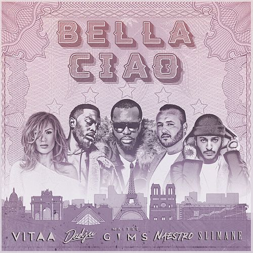 Bella ciao (feat. Maître Gims, Vitaa, Dadju & Slimane) de Naestro