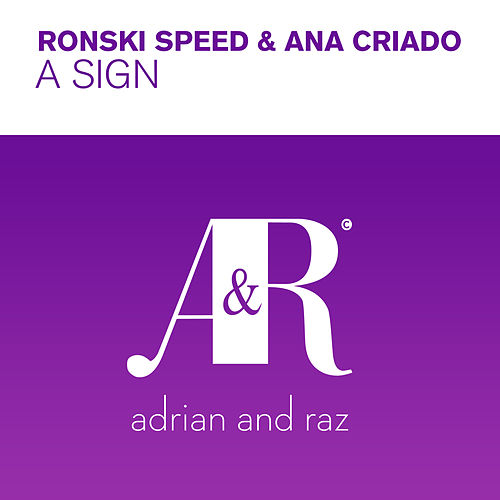 A Sign von Ronski Speed and Ana Criado