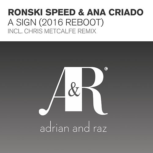 A Sign (2016 Reboot) von Ronski Speed and Ana Criado