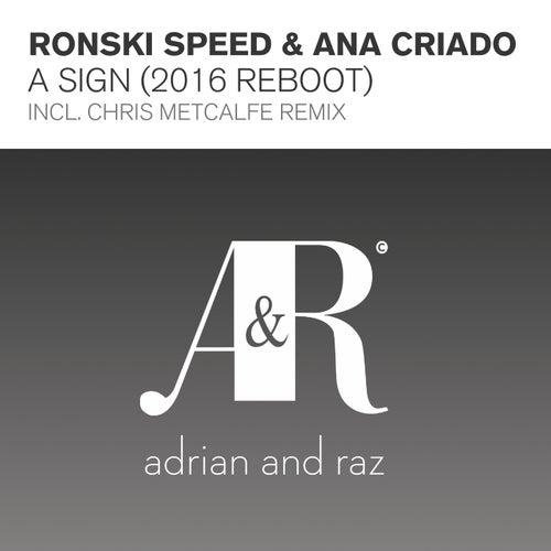 A Sign (2016 Reboot) von Ronski Speed and Ana Criado