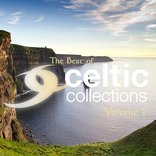 The Best of Celtic Collection Volume 1 de Various Artists