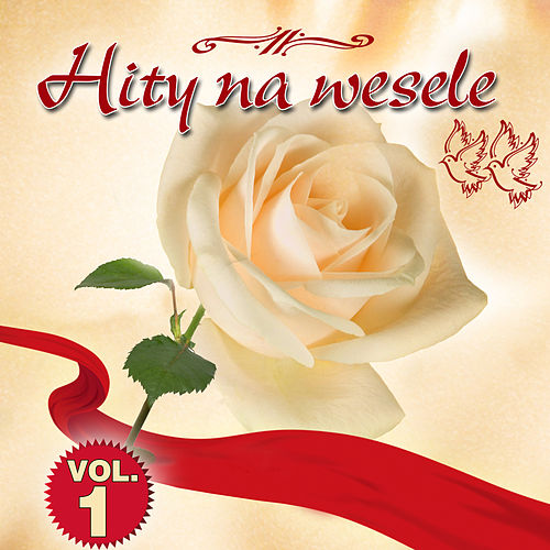 Hity Na Wesele Vol.1 by Various Artists