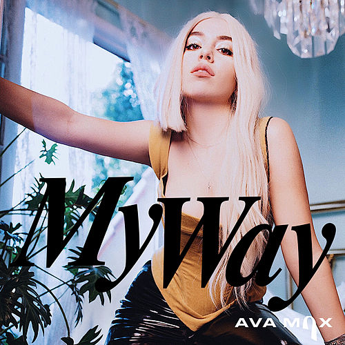 My Way (Remixes) de Ava Max