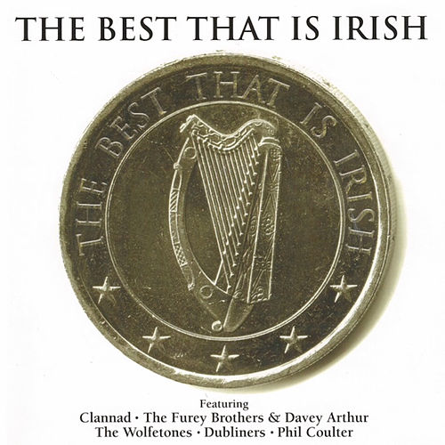 The Best That is Irish Volume 1 by Various Artists