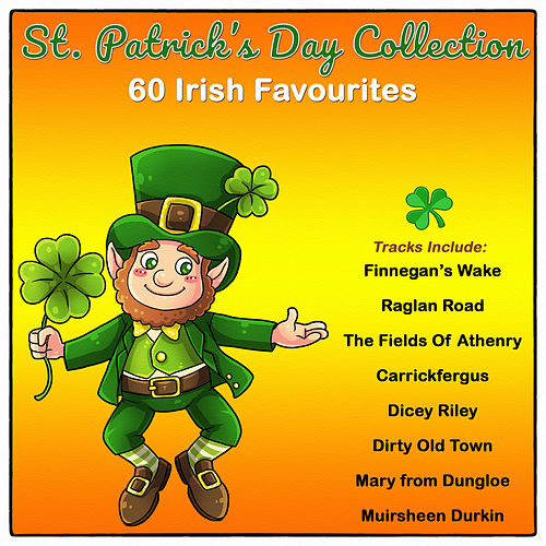 St. Patrick's Day Collection - 60 Irish Favourites by Various Artists