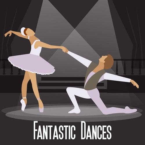 Fantastic Dances by Various Artists