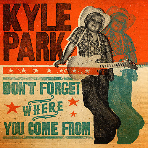 Don't Forget Where You Come From de Kyle Park