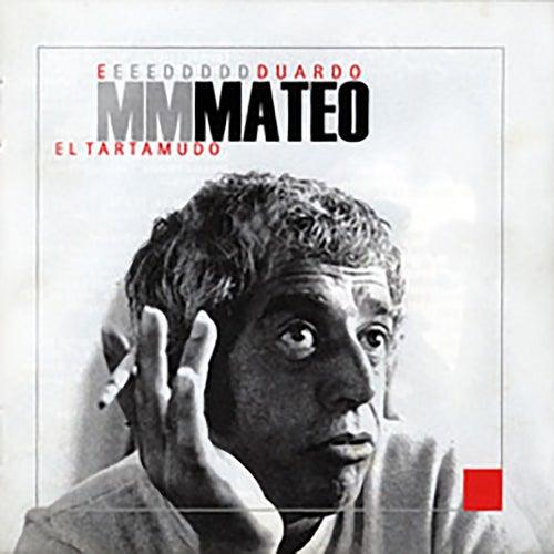 El Tartamudo by Eduardo Mateo