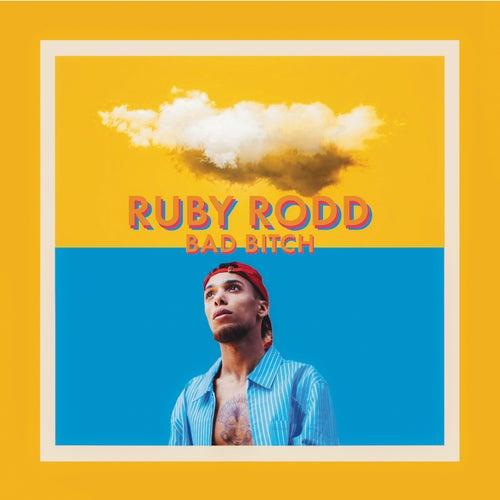 Bad Bitch de Ruby Rodd