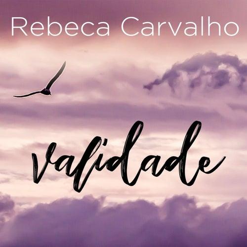 Validade de Rebeca Carvalho