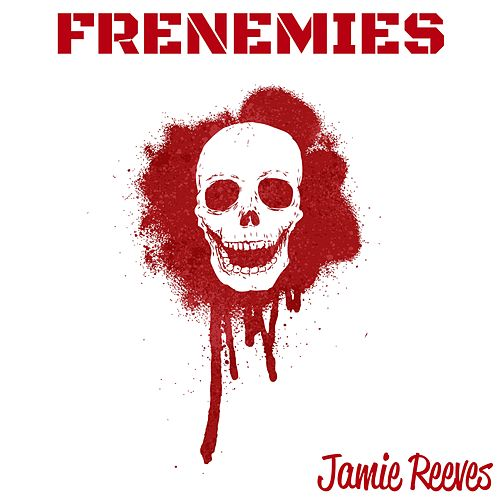 Frenemies by Jamie Reeves