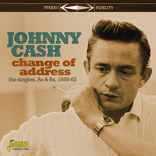 Change of Address (Singles As & Bs 1958-62) von Johnny Cash