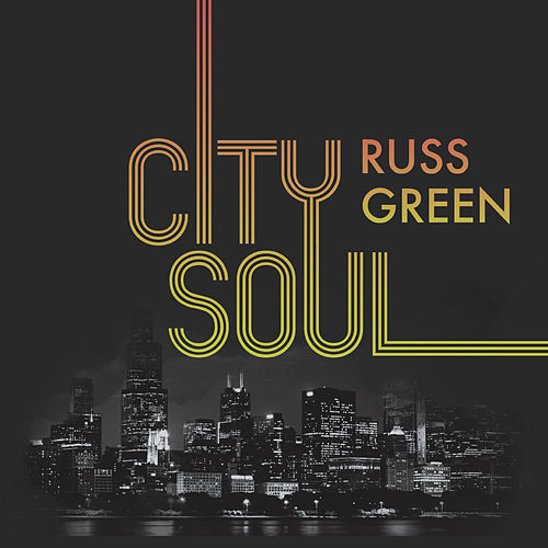 City Soul by Russ Green