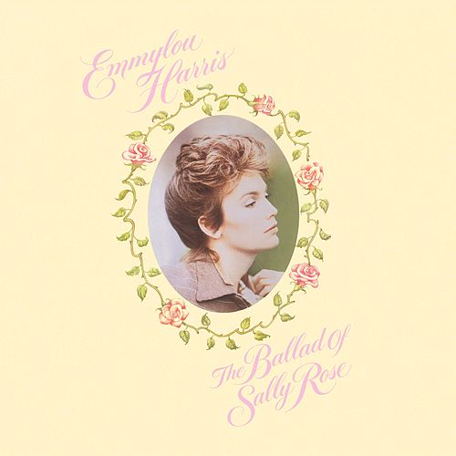 The Ballad Of Sally Rose (Expanded Edition) de Emmylou Harris