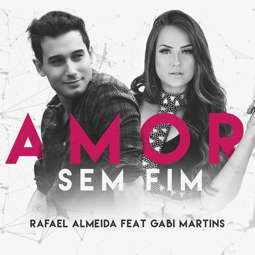 Amor Sem Fim de Rafael Almeida