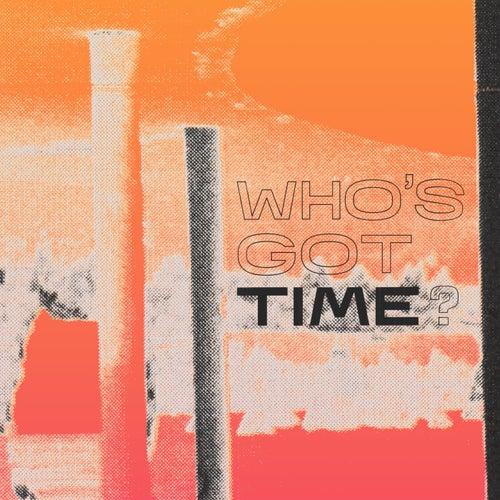 Who's Got Time? de Flasher