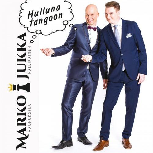 Hulluna tangoon by Marko ja Jukka