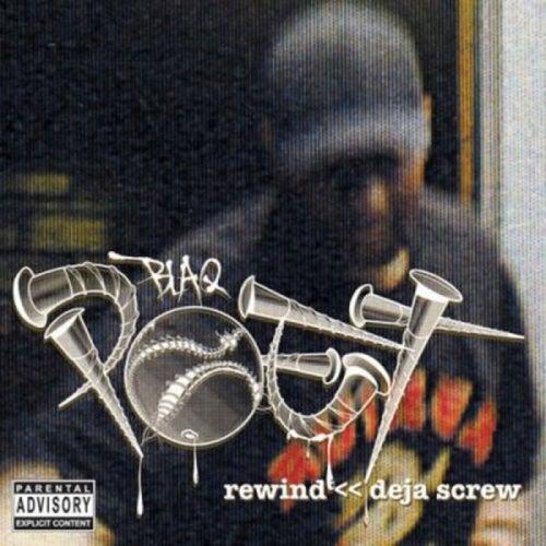Rewind Deja Screw (Deluxe) de Blaq Poet