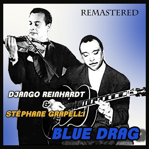 Blue Drag by Django Reinhardt