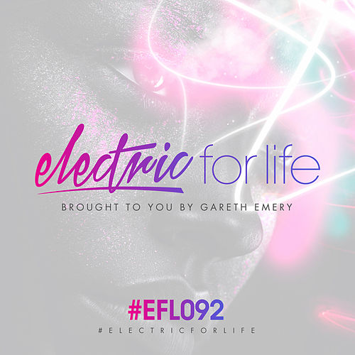 Electric For Life Episode 092 von Various Artists