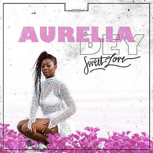 Sweet Love by Aurelia Dey