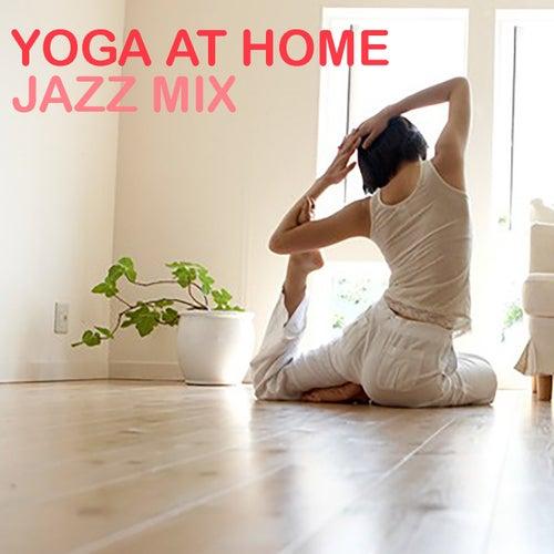 Yoga At Home: Jazz Mix de Various Artists