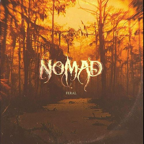 Feral by Nomad