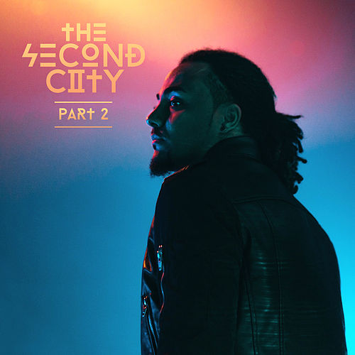 The Second City (Part 2) by Steven Malcolm