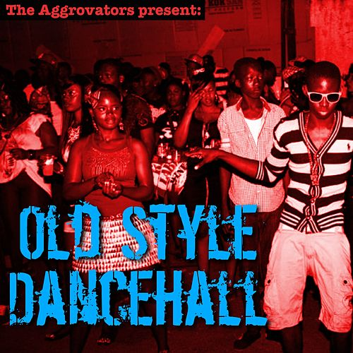Old Style Dancehall de Various Artists