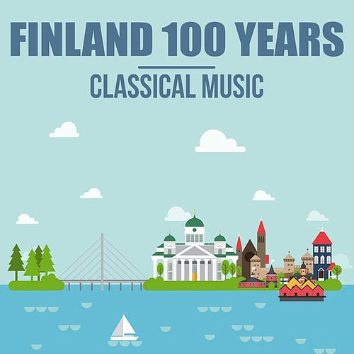 Finland 100 Years: Classical Music de Various Artists