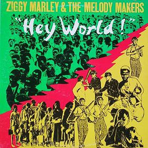 Hey World de Ziggy Marley