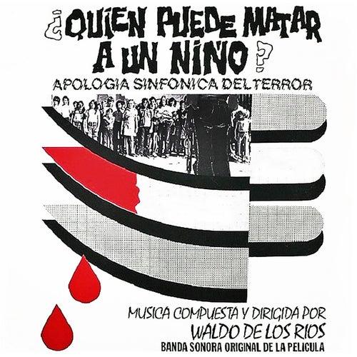 ¿Quién puede matar a un niño? (Banda Sonora Original) de Waldo De Los Rios