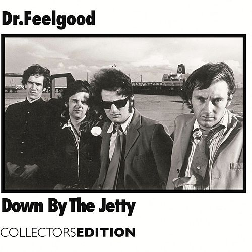 Down By The Jetty de Dr. Feelgood