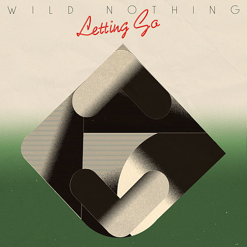 Letting Go by Wild Nothing