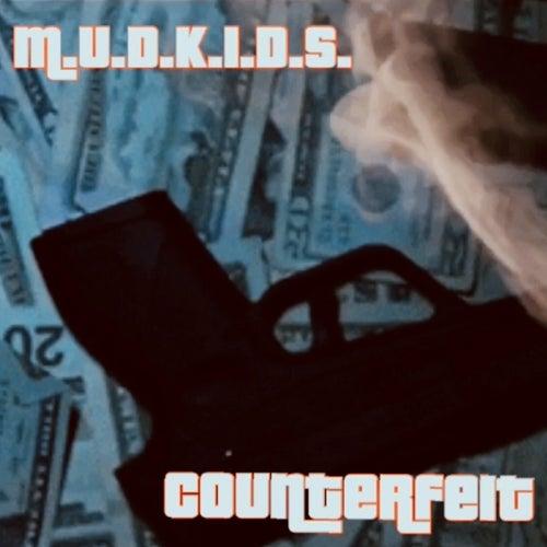 Counterfeit von Mudkids