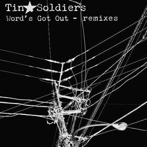 Ellektra Vs Tin Soldiers : Word's Got Out - Remixes de Tin Soldiers