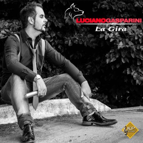 La Gira by Luciano Gasparini