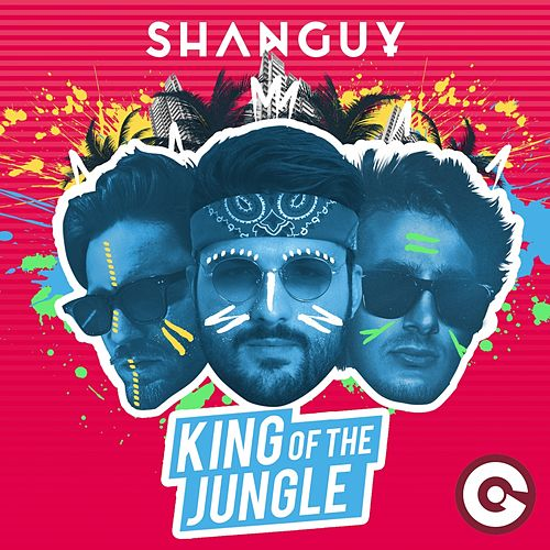King of the Jungle de Shanguy