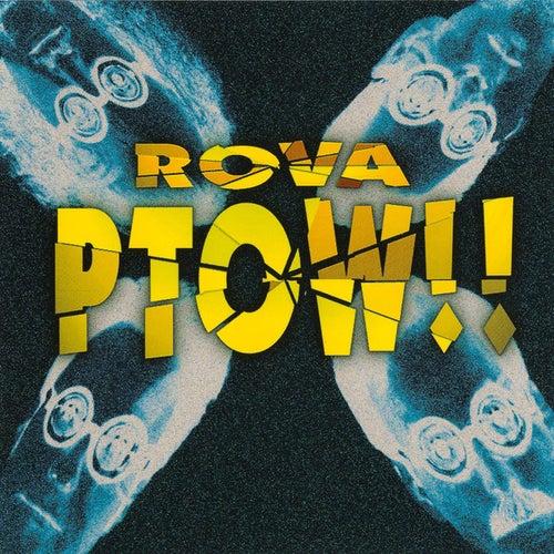 Ptow!! von ROVA