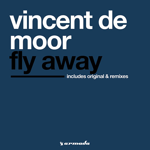 Fly Away von Vincent de Moor