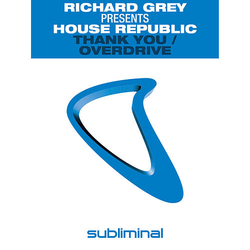 Thank You / Overdrive by Richard Grey