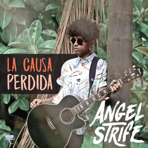 La Causa Perdida by Ángel Strife