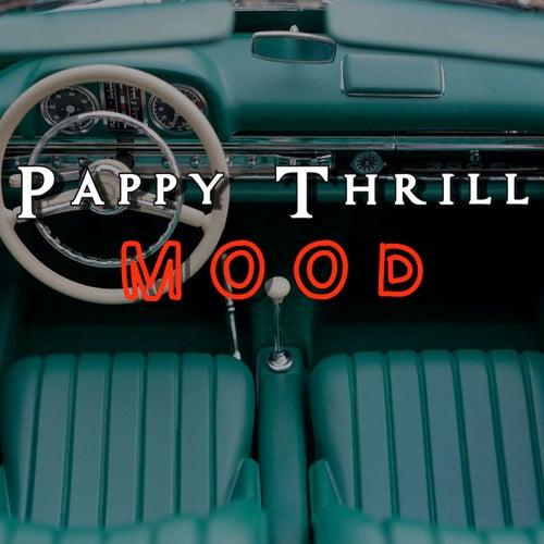 Mood de Pappy Thrill