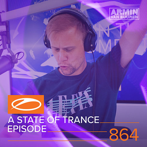 A State Of Trance Episode 864 von Various Artists