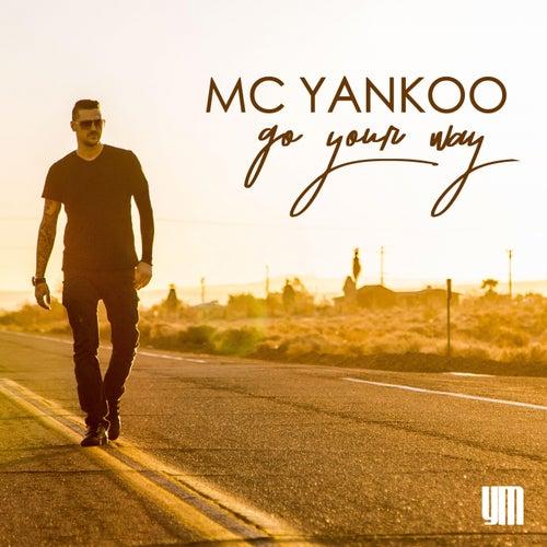 Go Your Way (Radio) von MC Yankoo