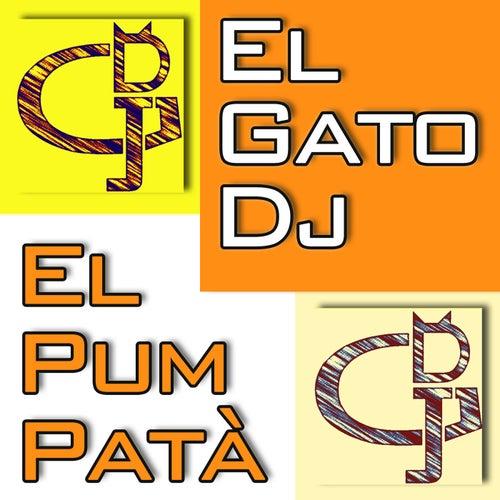El Pum Patà de El Gato DJ