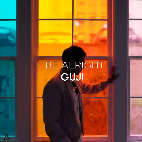 Be Alright by Guji