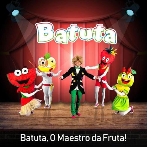 Batuta, O Maestro da Fruta! de Batuta